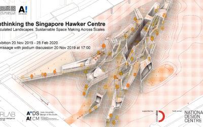 Exhibition: Rethinking the Singapore Hawker Centre